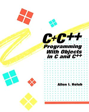 C+c++: Programming with Objects in C and C++ 9780070296626