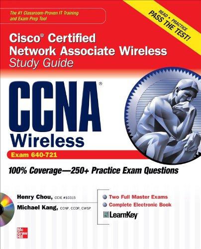 CCNA Cisco Certified Network Associate Wireless Study Guide (Exam 640-721) [With CDROM] 9780071701525