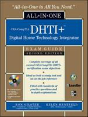 CEA-CompTIA DHTI+Digital Home Technology Integrator Exam Guide [With CDROM] 9780071546652