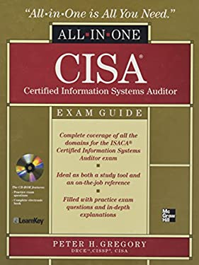 CISA Certified Information Systems Auditor All-In-One Exam Guide [With CDROM] 9780071487559
