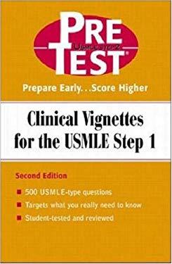 Clinical Vignettes USMLE Step 1 Pretest 9780071203456