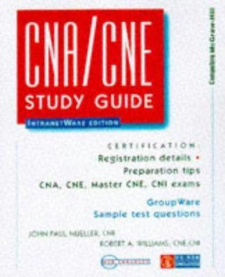 CNA/CNE Study Guide [With *] 9780079136190