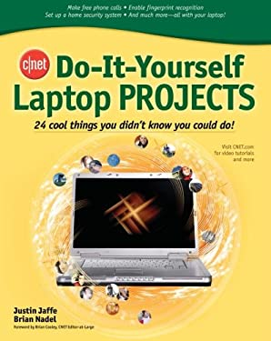 cnet do it yourself laptop projects by justin jaffe brian nadel reviews description more. Black Bedroom Furniture Sets. Home Design Ideas