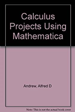 Calculus Projects Using Mathematica