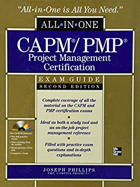 Capm/Pmp Project Management Certification All-In-One Exam Guide [With CDROM] 9780071632997