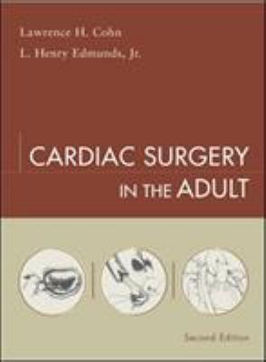 Cardiac Surgery in the Adult 9780071391290