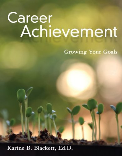 Career Achievement: Growing Your Goals 9780073377001