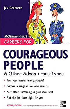 Careers for Courageous People: & Other Adventurous Types 9780071437295