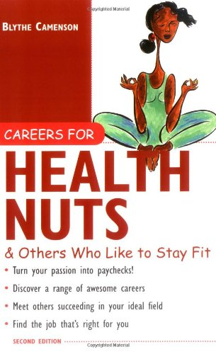 Careers for Health Nuts & Others Who Like to Stay Fit 9780071408998