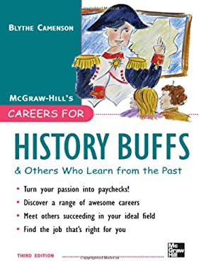 Careers for History Buffs and Others Who Learn from the Past 9780071545372