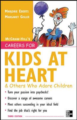 Careers for Kids at Heart & Others Who Adore Children 9780071458801
