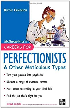 Careers for Perfectionists & Other Meticulous Types, 2nd Ed. 9780071467780