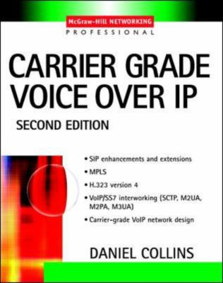 Carrier Grade Voice Over IP 9780071406345