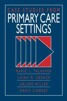 Case Studies from Primary Health Care Settings 9780071054874