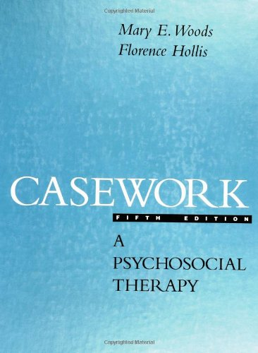 Casework: A Psychosocial Therapy 9780072901795