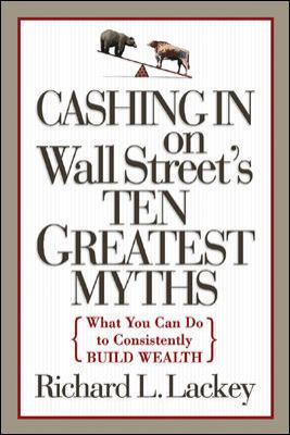 Cashing in on Wall Street's 10 Greatest Myths 9780071444880