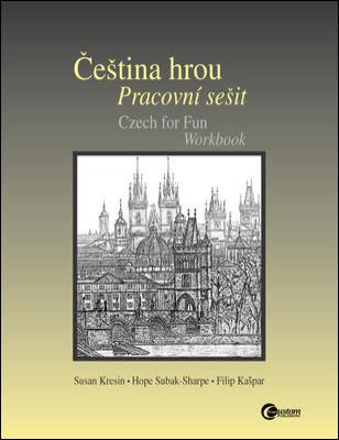 Cestina Hrou Pracovni Sesit: Czech For Fun Workbook
