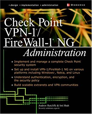 Check Point VPN-1/Fire Wall-1 NG Administration 9780072223422