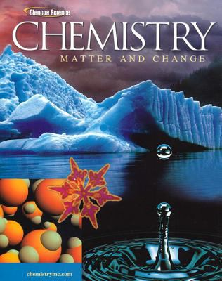 Chemistry: Matter and Change 9780078664182