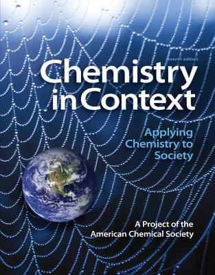 Chemistry in Context with Access Card: Applying Chemistry to Society 9780077468460