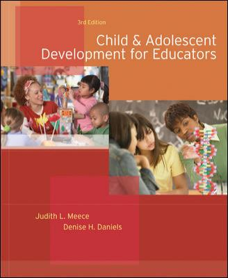 Child and Adolescent Development for Educators 9780073525761