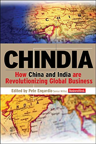 Chindia: How China and India Are Revolutionizing Global Business 9780071476577