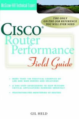 Cisco Router Performance Field Guide 9780072125139