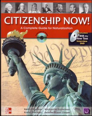Citizenship Now! Student Book with Pass the Interview DVD and Audio CD: A Guide to Naturalization 9780077202651