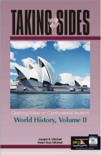 Clashing Views on Controversial Issues in World History, Volume II 9780072548570