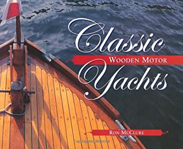 Classic Wooden Motor Yachts 9780071390910