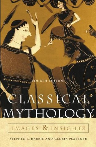 Classical Mythology: Images and Insights: Images and Insights 9780072818499