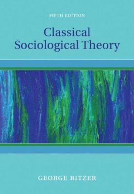 Classical Sociological Theory 9780073528175
