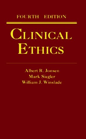 Clinical Ethics: A Practical Approach to Ethical Decisions in Clinical Medicine 9780070331204