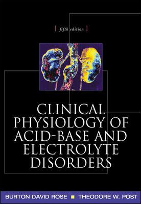 Clinical Physiology of Acid-Base and Electrolyte Disorders 9780071346825