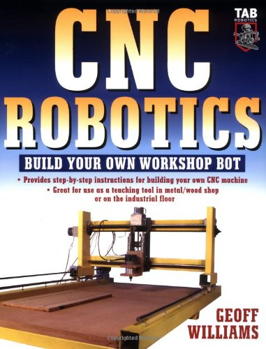Cnc Robotics: Build Your Own Shop Bot 9780071418287