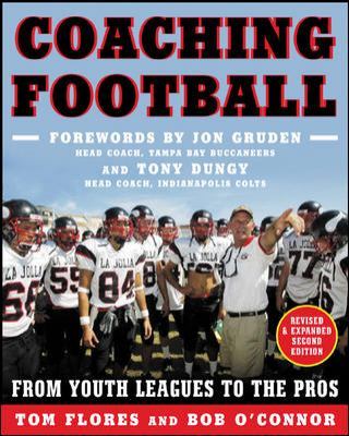 Coaching Football: From Youth Leagues to the Pros 9780071439145