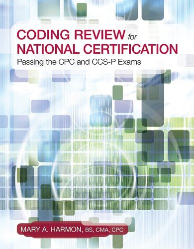 Coding Review for National Certification: Passing the Cpc and CCS-P Exams 9780073373980