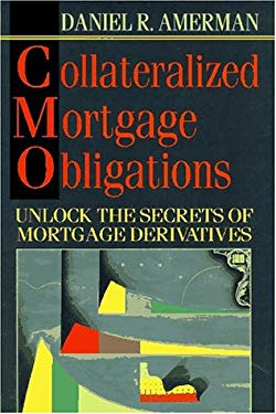 Collateralized Mortgage Obligations: A Guide to CMOS for Traders and Investors