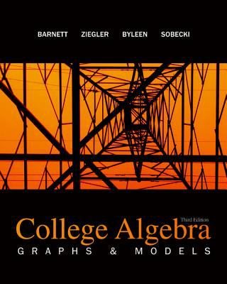 College Algebra: Graphs and Models 9780073341873