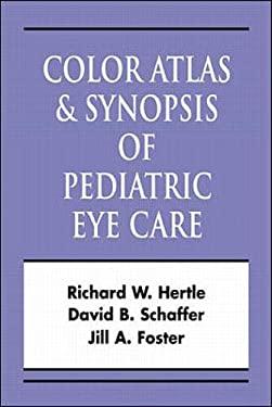 Color Atlas Pediatric Eye: Color Atlas & Synopsis 9780071365093