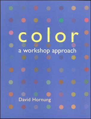 Color: A Workshop Approach 9780073023052