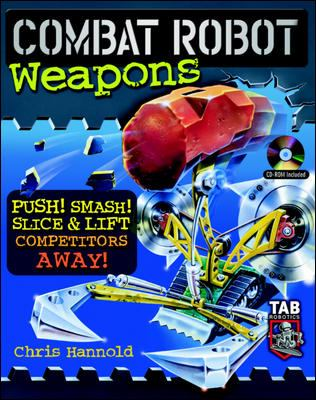 Combat Robot Weapons [With CD-ROM] 9780071422000