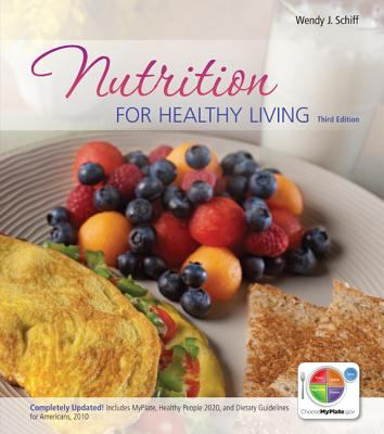 Combo: Nutrition for Healthy Living with Connect 1 Semester Access Card 9780077919580