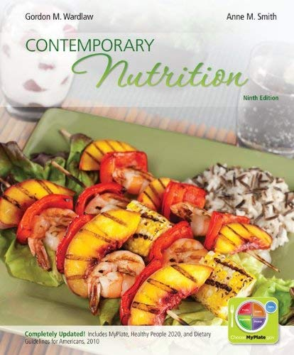 Combo: Contemporary Nutrition Updated with Myplate, 2010 Dietary Guidelines, Hp2020 and Connect Plus 1 Semester Student Access Card 9780077919122