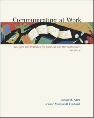 Communicating at Work: Principles and Practices for Business and the Professions, with Free Student CD-ROM 9780072492903
