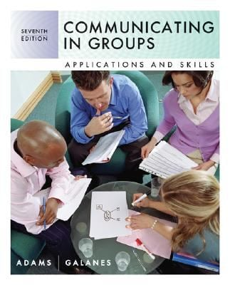 Communicating in Groups: Applications and Skills 9780073385006