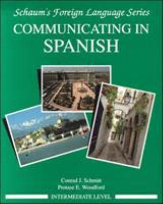 Communicating in Spanish (Intermediate Level) 9780070566439