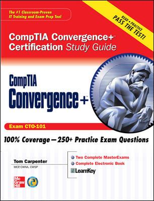 CompTIA Convergence+ Certification Study Guide (Exam CTO-101) [With CDROM] 9780071596800