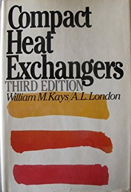 Compact heat exchangers by william m kays a l london w m kays compact heat exchangers by william m kays a l london w m kays 9780070334182 reviews description and more betterworldbooks fandeluxe Gallery
