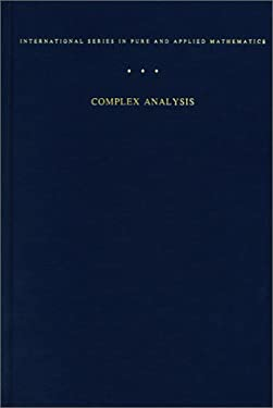 Complex Analysis: An Introduction to the Theory of Analytic Functions of Complex Variable - 3rd Edition